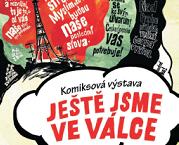 Výstava Ještě jsme ve válce na ZŠ Švermova ve Žďáru nad Sázavou