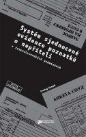 Prokop Tomek: Systém sjednocené evidence poznatků o nepříteli (v československých podmínkách)