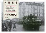 """Krzysztof Wittels (ed.): Přes hranici. Poláci–Češi ve 20. století na stránkách """"Karty"""""""