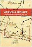 Pavel Vaněk: Vojenská kronika 4. znojemské pohraniční brigády 1945–1955