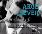 """Spolupořádali jsme debatu spojenou s prezentací knihy Akce """"Sever"""""""