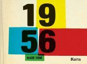 1956. Iluze tání