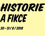 Letní škola pro učitele: Historie a fikce. Vyprávění ve výuce o minulosti