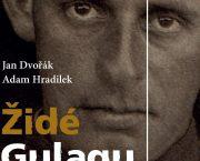 Vyšla kniha o sovětských pracovních a zajateckých táborech ve vzpomínkách židovských uprchlíků z Československa