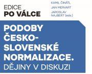 Ve spolupráci s Nakladatelstvím Lidové noviny jsme vydali kolektivní monografii Podoby československé normalizace