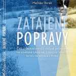 Monografie Zatajené popravy od historika Mečislava Boráka