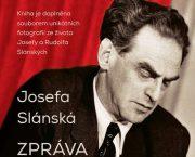 Ve spolupráci s nakladatelstvím Jota jsme vydali rozšířenou reedici knihy Zpráva o mém muži Josefy Slánské
