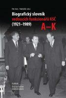 Petr Anev, Matěj Bílý (eds.): Biografický slovník vedoucích funkcionářů KSČ (1921–1989)