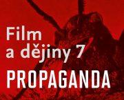 Ve spolupráci s nakladatelstvím Casablanca jsme vydali knihu Film a dějiny 7 – Propaganda