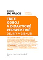 Jaroslav Pinkas (ed.): Třetí odboj v didaktické perspektivě. Dějiny v diskuzi