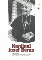Stanislava Vodičková, Eva Vybíralová, Manfred Heerdegen: Kardinal Josef Beran. Sein Lebensweg, sein Glaubenszeugnis in schweren Zeiten und sein Verhältnis zu den Deutschen