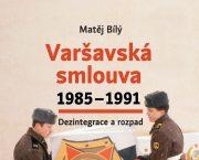 Představili jsme knihu  Varšavská smlouva 1985-1991