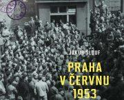 Ve spolupráci s nakladatelstvím Academia jsme vydali knihu Praha v červnu 1953 o dělnické revoltě proti měnové reformě